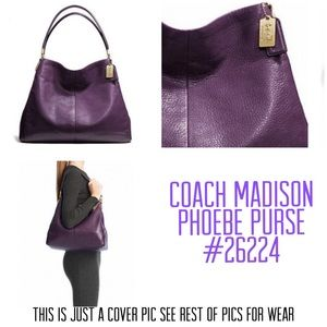 💜COMING SOON COACH MADISON PHOEBE BAG #26224💜